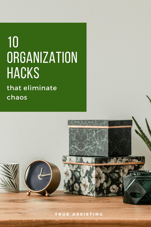 10 Organization Hacks For a Chaos Free Life
